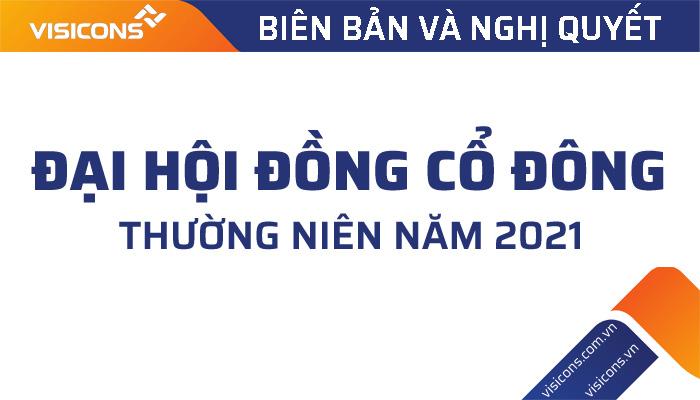 Biên bản họp và Nghị quyết Đại hội đồng cổ đông thường niên năm 2021